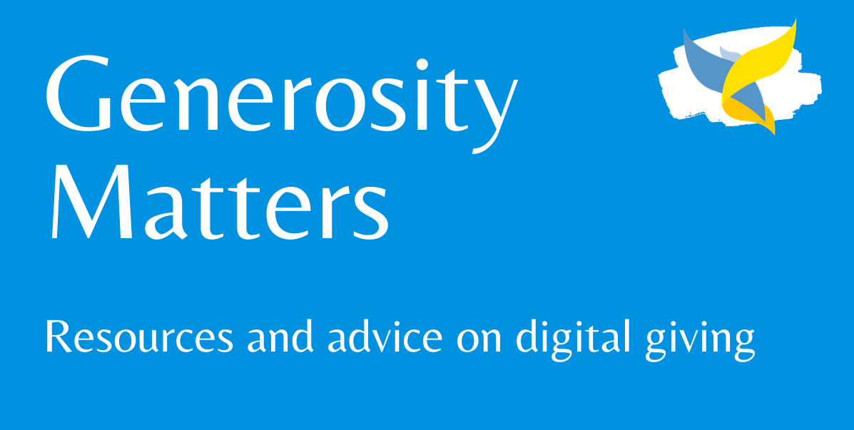 Generosity Matters: Resources and advice on digital giving