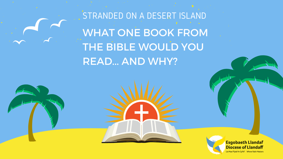 What one book from the Bible would you read on a Desert Island?