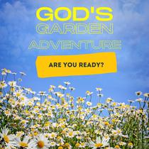 God's Garden Adventure