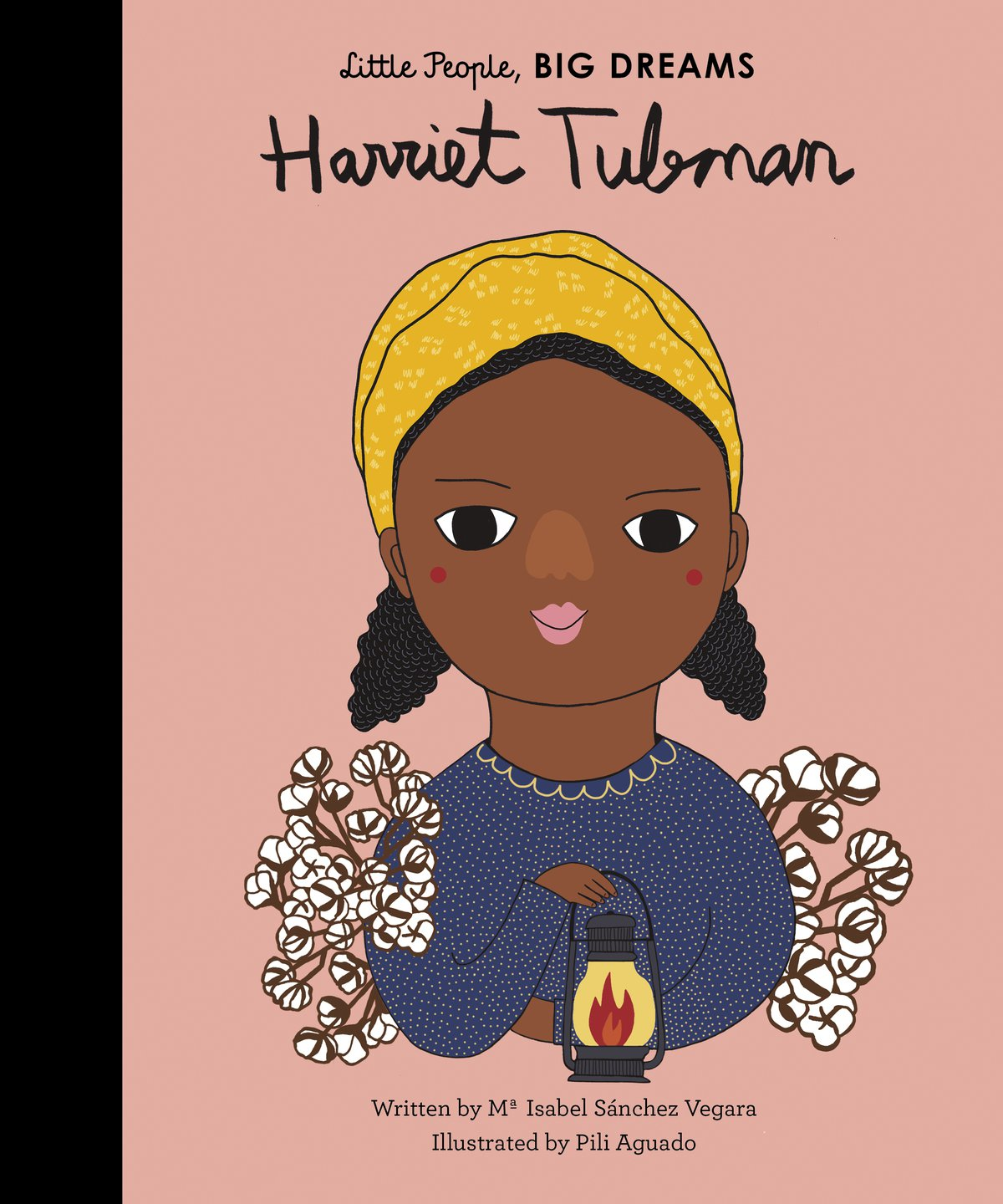 Book cover of Harriet Tubman, by Little People, Big Dreams