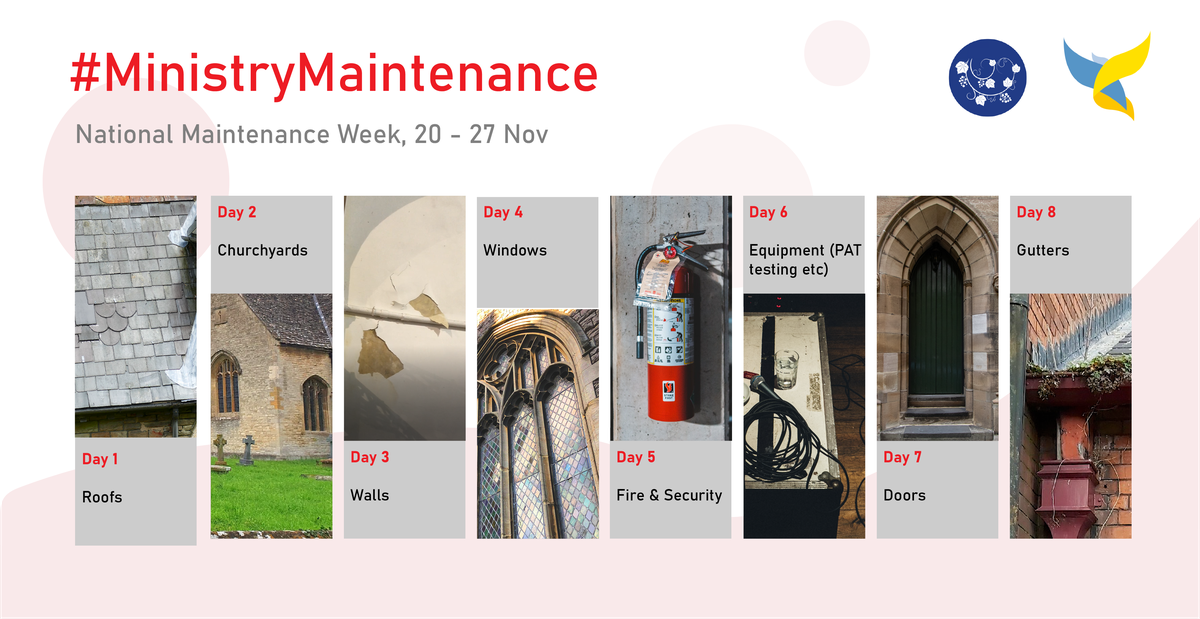 National Maintence Week schedule. Day 1 is roofs, day 2 is churchyards, day 3 is walls, day 4 is windows, day 5 is fire and security, day 6 is equipment, day 7 is doors, day 8 is gutters