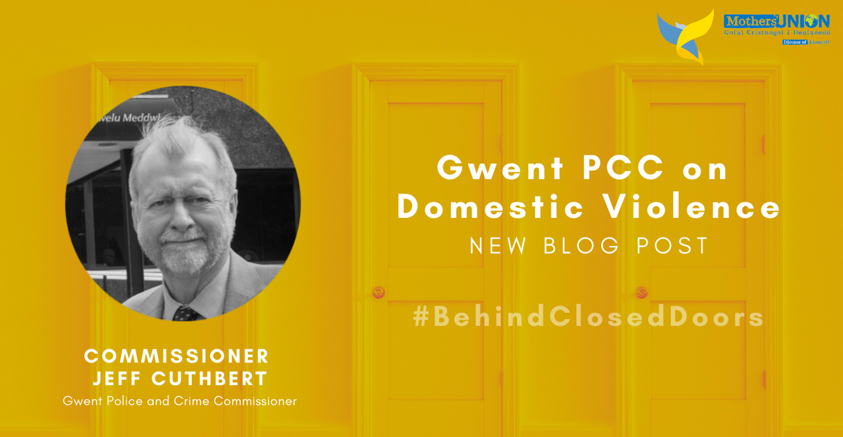 Gwent Police and Crime Commissioner's blog post on domestic violence for behind closed doors